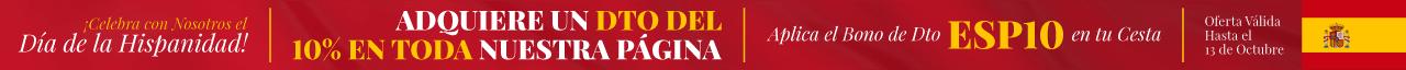 ¡Celebra con Nosotros el Día de la Hispanidad! Adquiere un Dto del 10% en Toda Nuestra Página Aplica el Bono de Dto ESP10 en tu Cesta Oferta Válida Hasta el 13 de Octubre