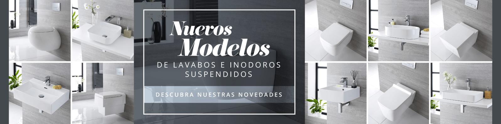 Nuevos Modelos de Lavabos e Inodoros Suspendidos - Descubra Nuestras Novedades